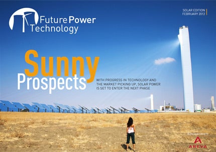 In this issue of Future Power Technology we explore the latest developments in solar power technology
