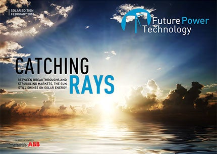 Solar Edition | February 2013 | Future Power Technology